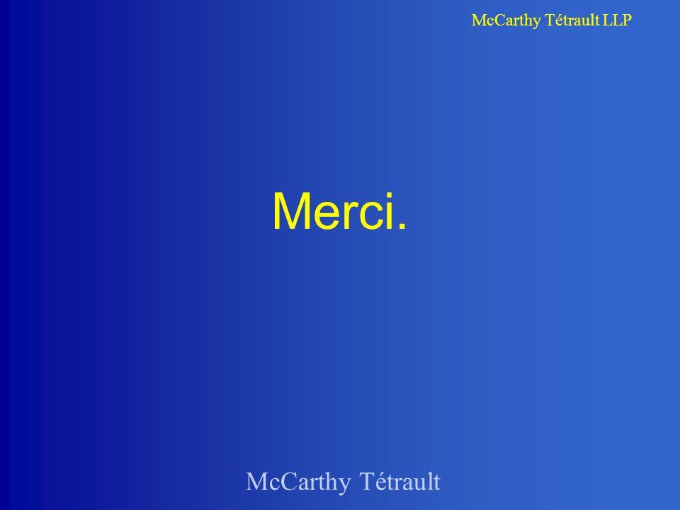 McCarthy Tétrault McCarthy Tétrault LLP Merci.