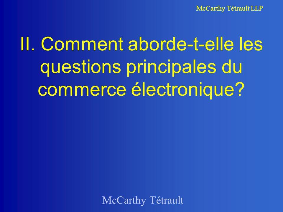 McCarthy Tétrault LLP Comment aborde-t-elle le commerce électronique?: Indirectement.