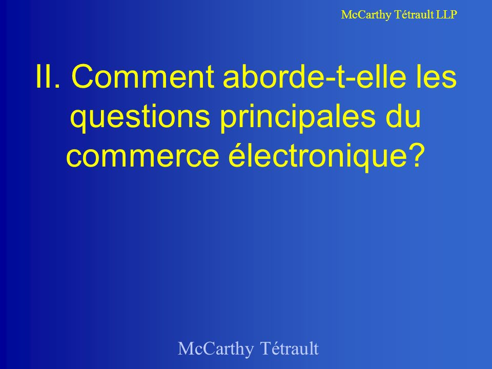 McCarthy Tétrault McCarthy Tétrault LLP II.