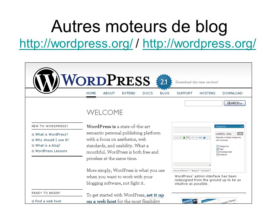 Autres moteurs de blog http://wordpress.org/http://wordpress.org/ / http://wordpress.org/http://wordpress.org/