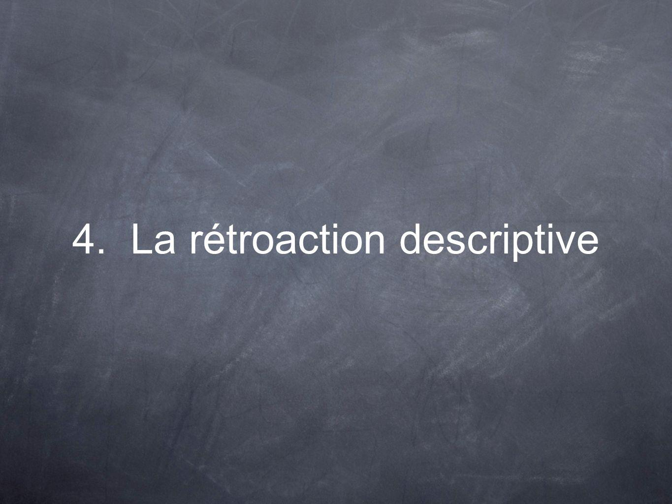 4. La rétroaction descriptive