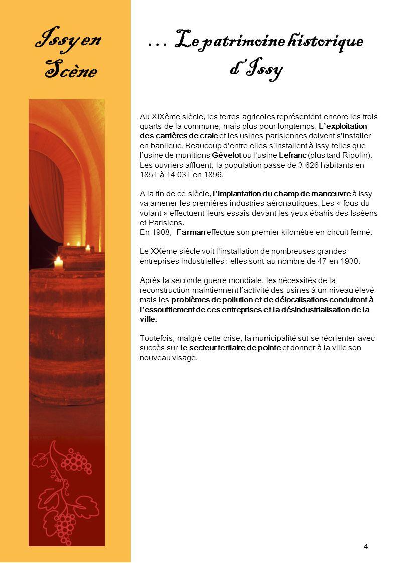 Issy en Scène Pour lancer ce projet novateur, créatif et artistique, lOffice de Tourisme a fait appel à plusieurs compagnies théâtrales isséennes : la compagnie du Masque et la compagnie lIntime.