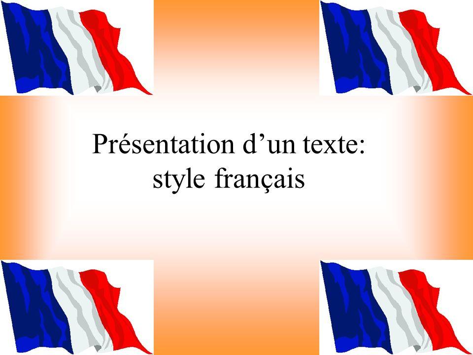 Présentation dun texte: style français