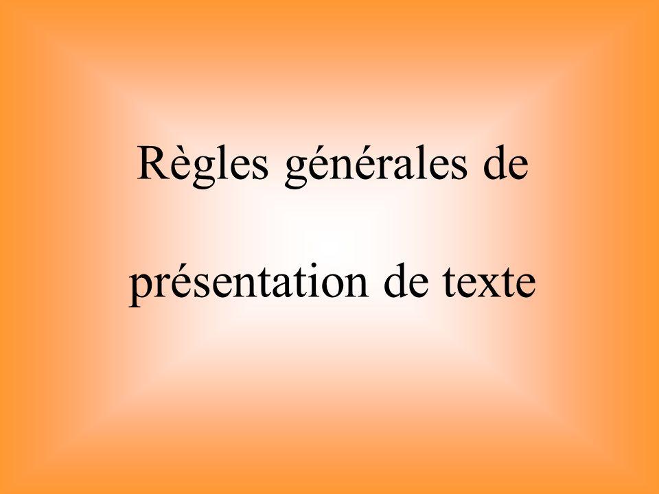 Règles générales de présentation de texte