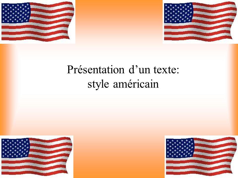 Présentation dun texte: style américain