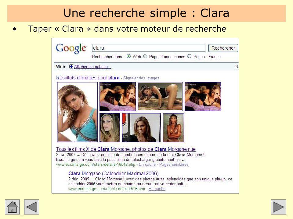 Une recherche simple : Clara Taper « Clara » dans votre moteur de recherche
