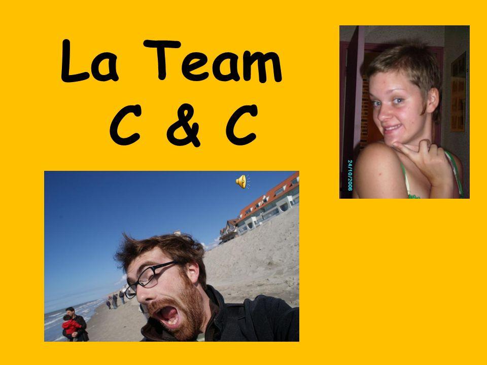 La Team C & C