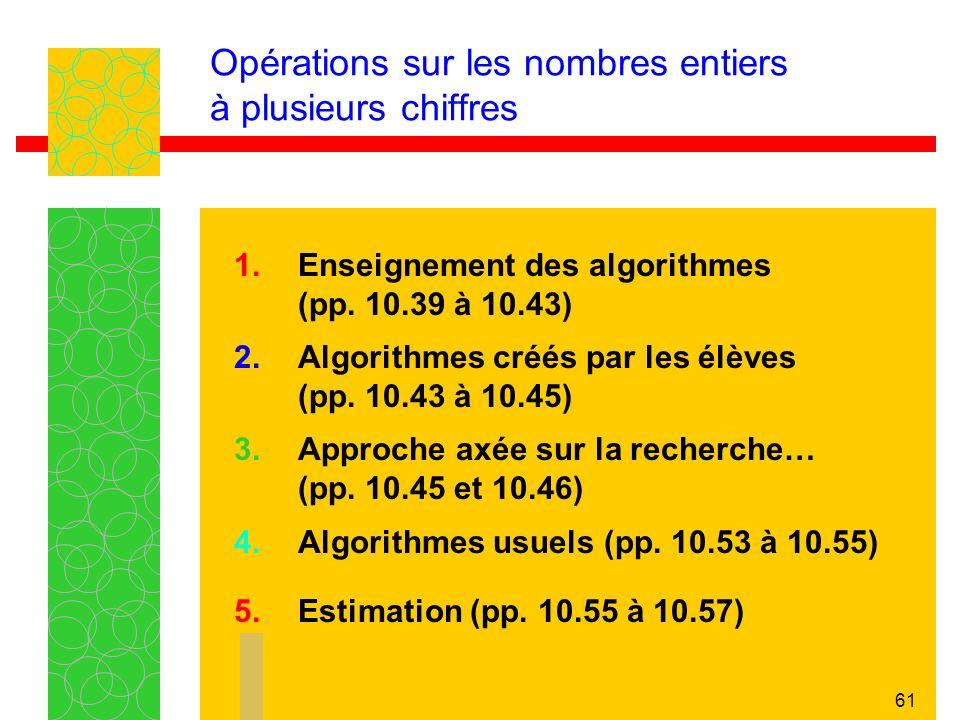 61 Opérations sur les nombres entiers à plusieurs chiffres 1.
