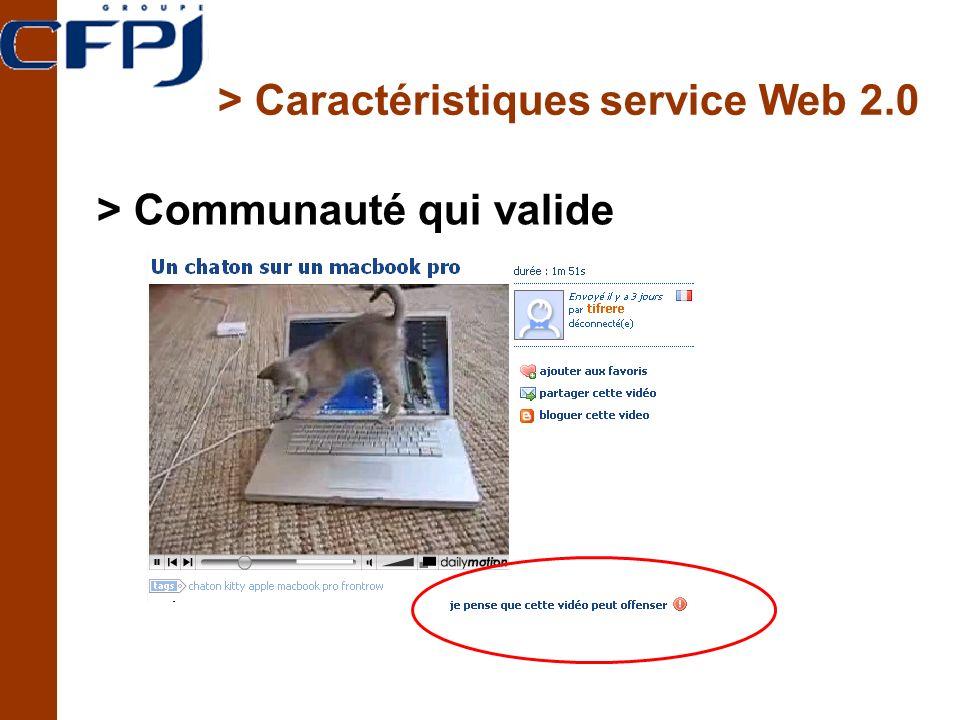 > Caractéristiques service Web 2.0 > Communauté qui valide