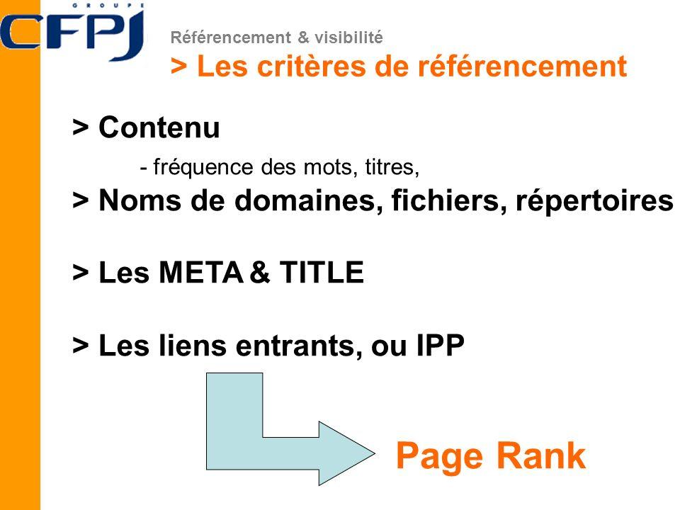 > Les critères de référencement > Contenu - fréquence des mots, titres, > Noms de domaines, fichiers, répertoires > Les META & TITLE > Les liens entra