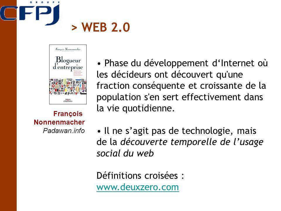 François Nonnenmacher Padawan.info Phase du développement dInternet où les décideurs ont découvert qu'une fraction conséquente et croissante de la pop
