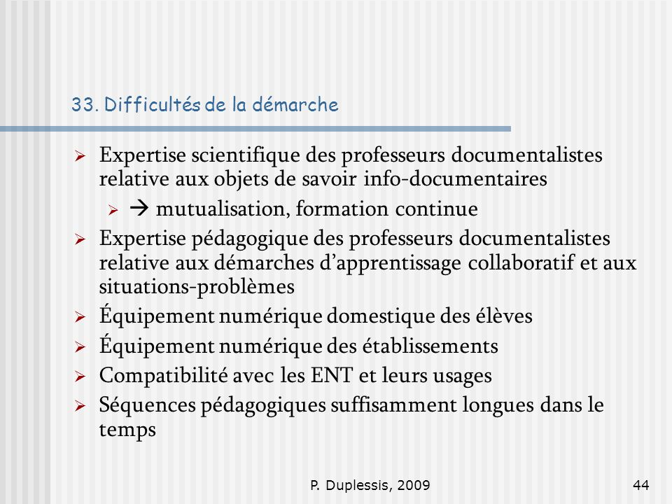 P.Duplessis, 200944 33.