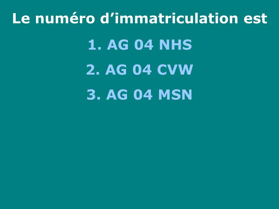 Le numéro dimmatriculation est 1. AG 04 NHS 2. AG 04 CVW 3. AG 04 MSN