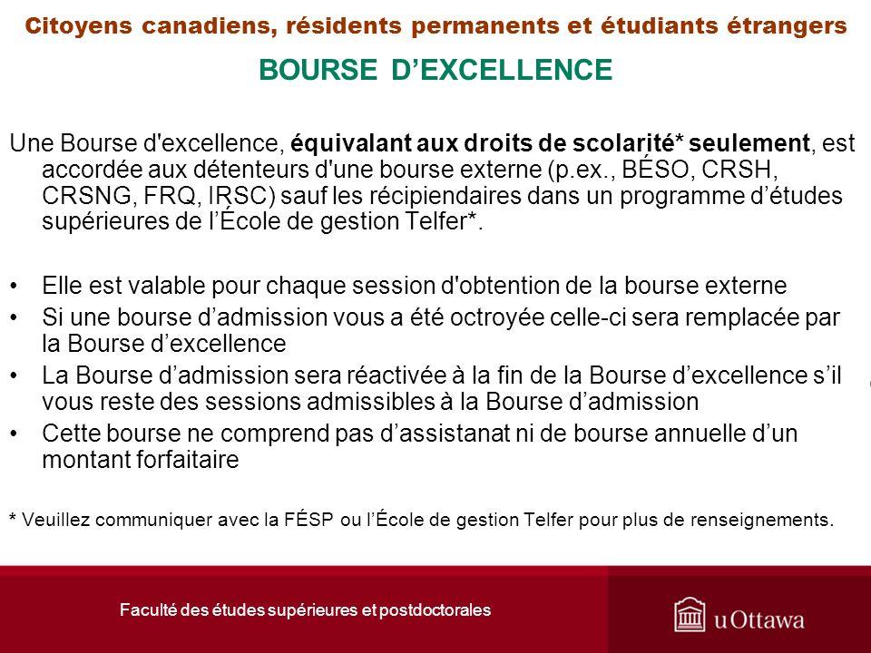 Faculté des études supérieures et postdoctorales Citoyens canadiens, résidents permanents et étudiants étrangers BOURSE DEXCELLENCE Une Bourse d'excel