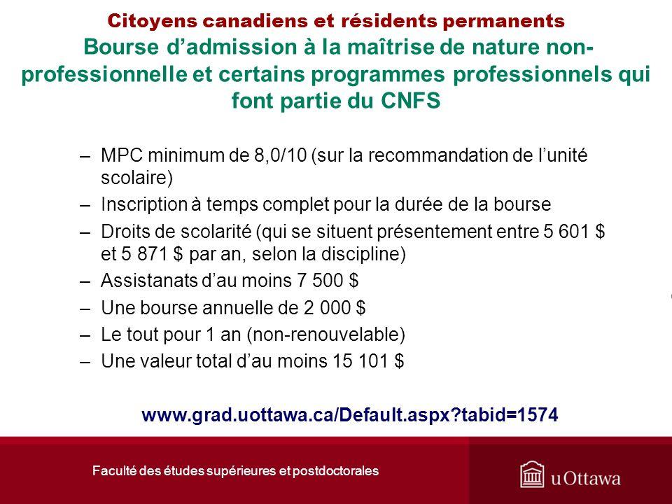 Faculté des études supérieures et postdoctorales Citoyens canadiens et résidents permanents Bourse dadmission à la maîtrise de nature non- professionn