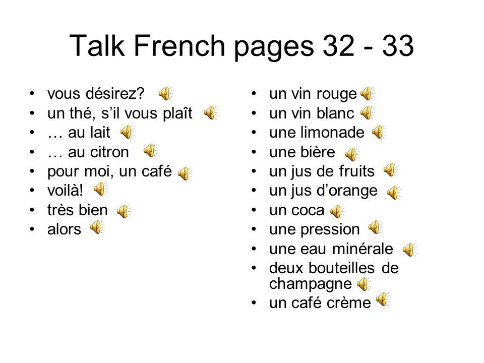 Talk French pages 26 - 27 vous avez quel âge. tu as quel âge.