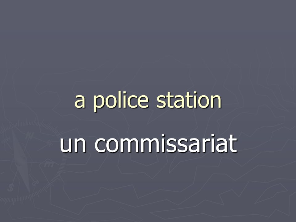 a police station un commissariat
