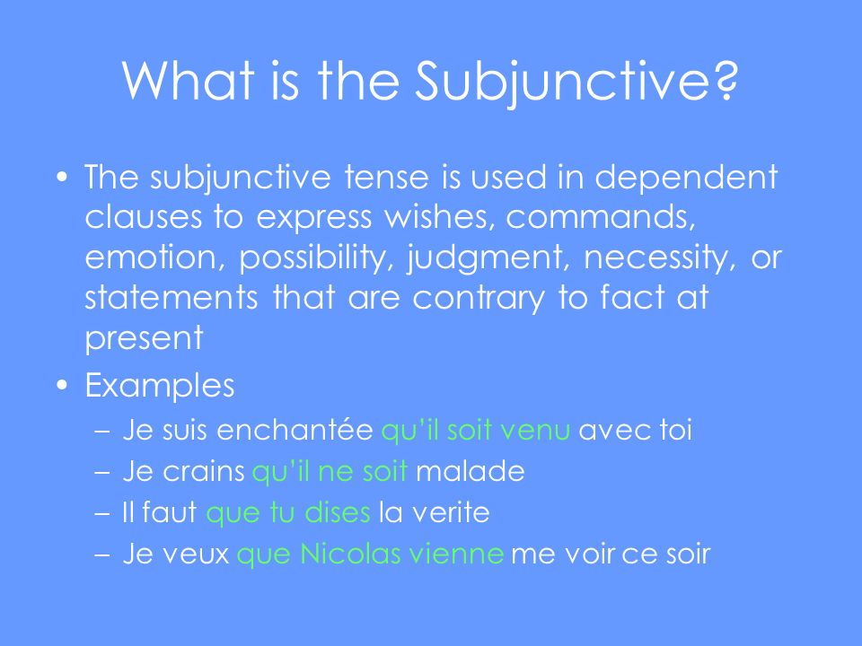 What is the Subjunctive.