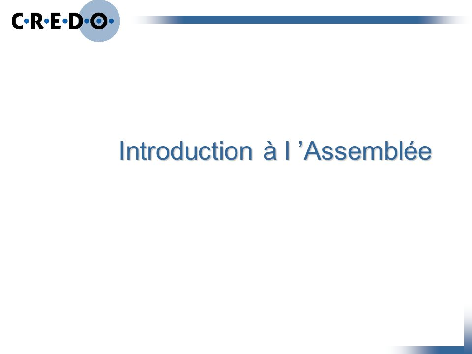 Introduction à l Assemblée