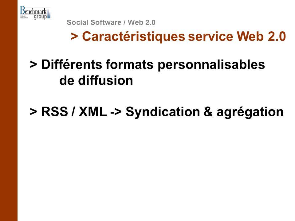 Social Software / Web 2.0 > Caractéristiques service Web 2.0 > Différents formats personnalisables de diffusion > RSS / XML -> Syndication & agrégation