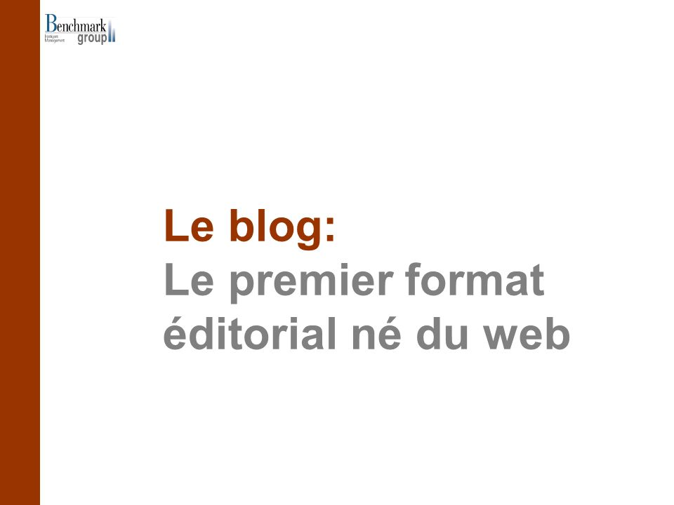 Le blog: Le premier format éditorial né du web