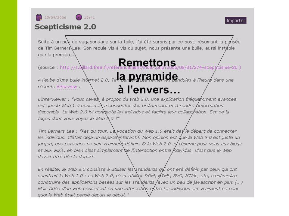 Remettons la pyramide à lenvers…