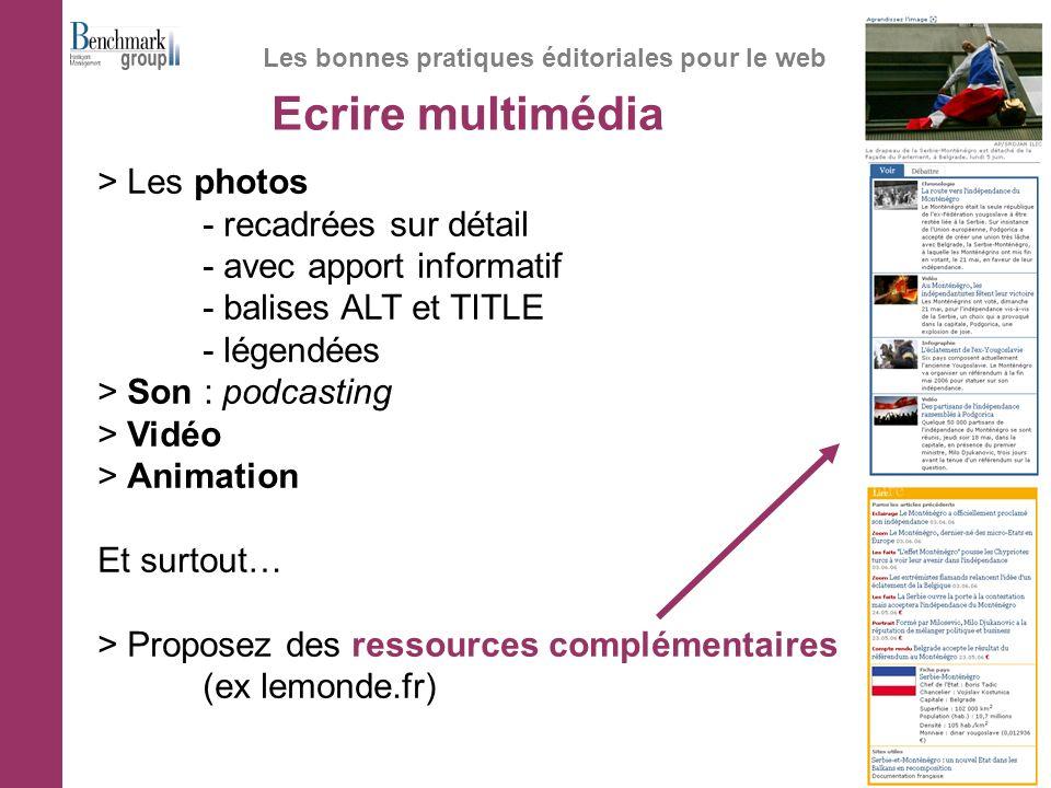 Ecrire multimédia Les bonnes pratiques éditoriales pour le web > Les photos - recadrées sur détail - avec apport informatif - balises ALT et TITLE - l