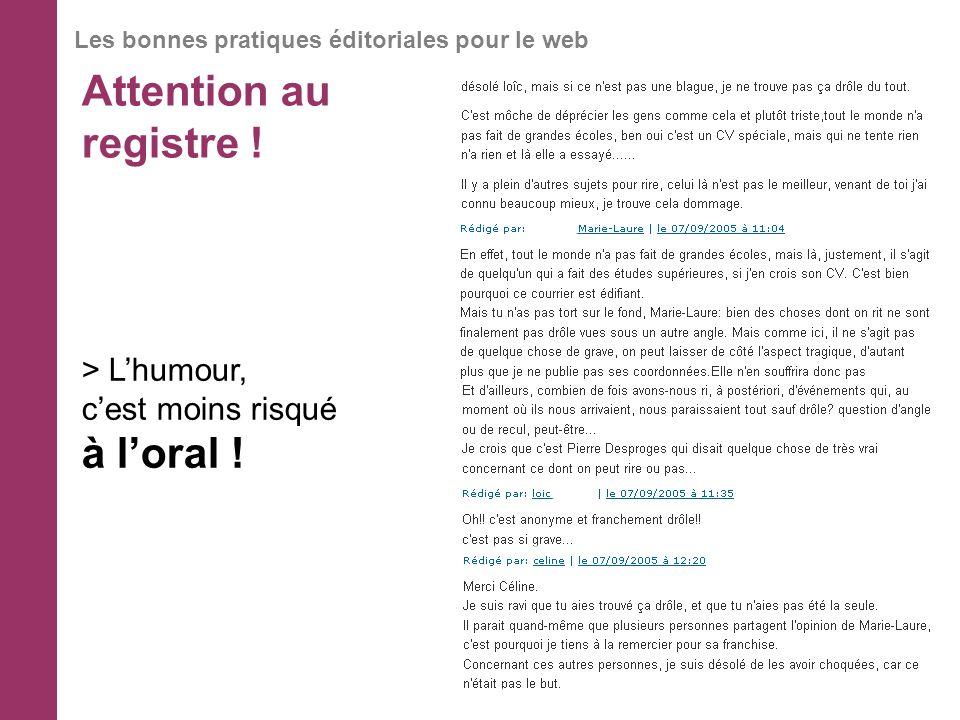 Attention au registre ! Les bonnes pratiques éditoriales pour le web > Lhumour, cest moins risqué à loral !