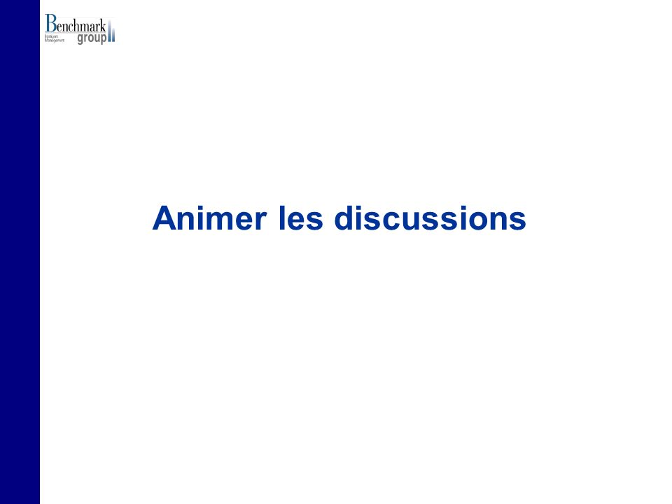 Animer les discussions