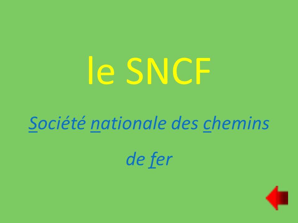 le SNCF Société nationale des chemins de fer