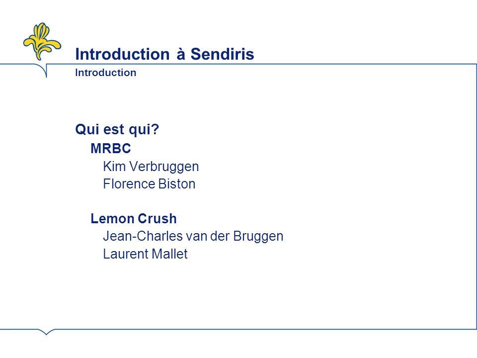 Introduction à Sendiris Introduction
