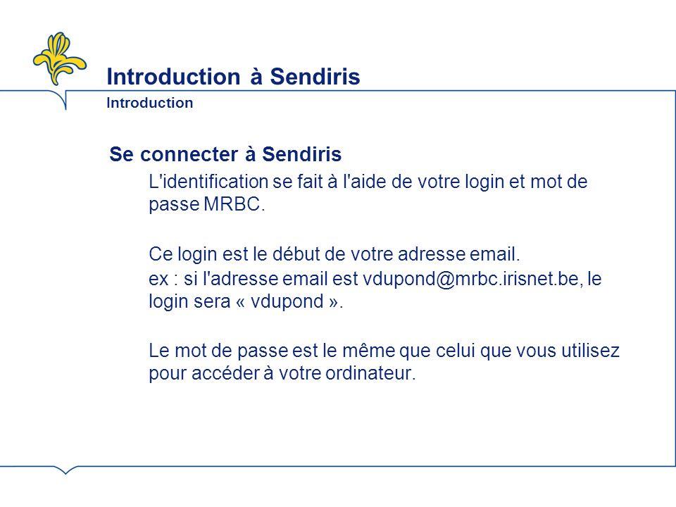 Introduction à Sendiris Votre dashboard Vous êtes un agent Vous êtes un agent de communication