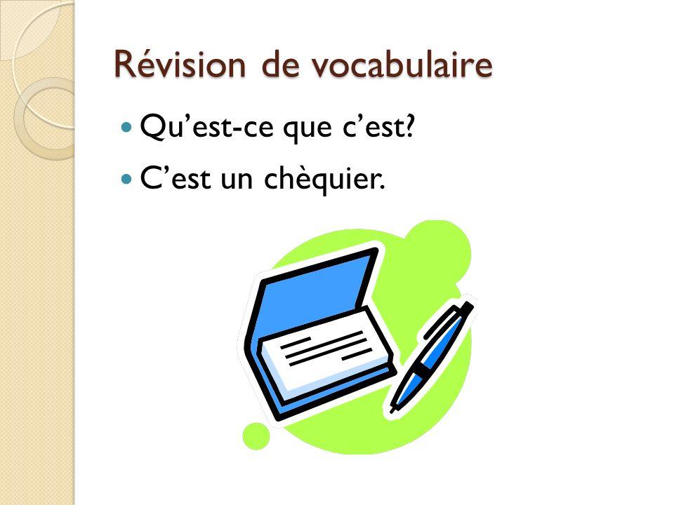Révision de vocabulaire Quest-ce que cest? Cest un chèquier.