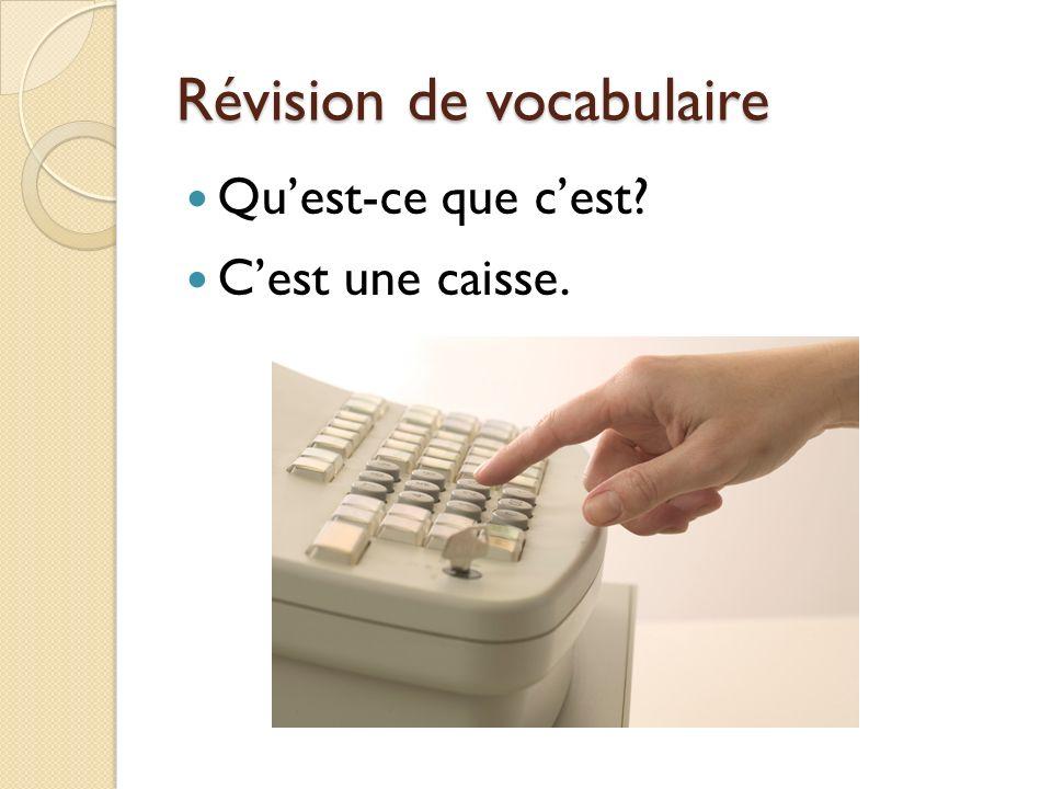 Révision de vocabulaire Quest-ce que cest? Cest une caisse.