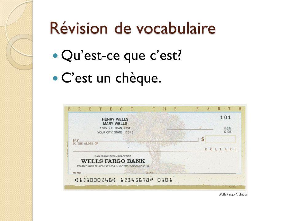 Révision de vocabulaire Quest-ce que cest Cest un chèque.