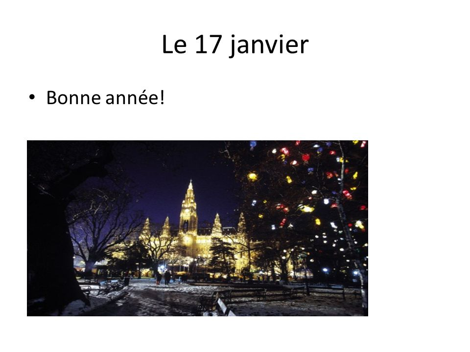 Le 17 janvier Bonne année!