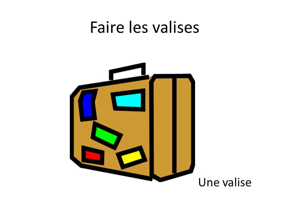 Faire les valises Une valise
