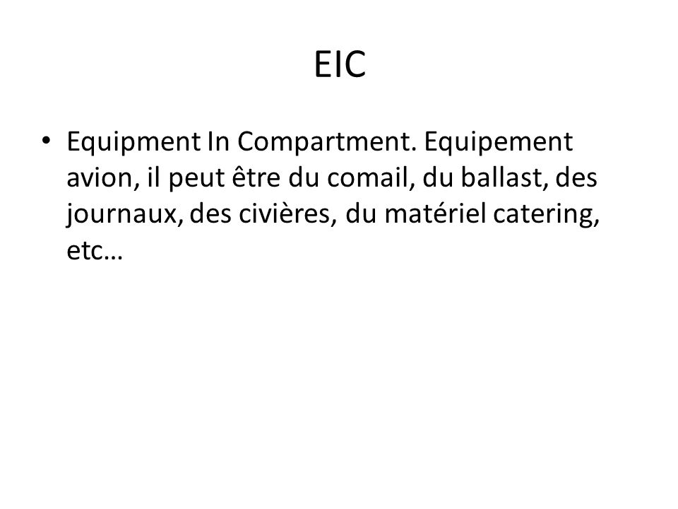 EIC Equipment In Compartment.