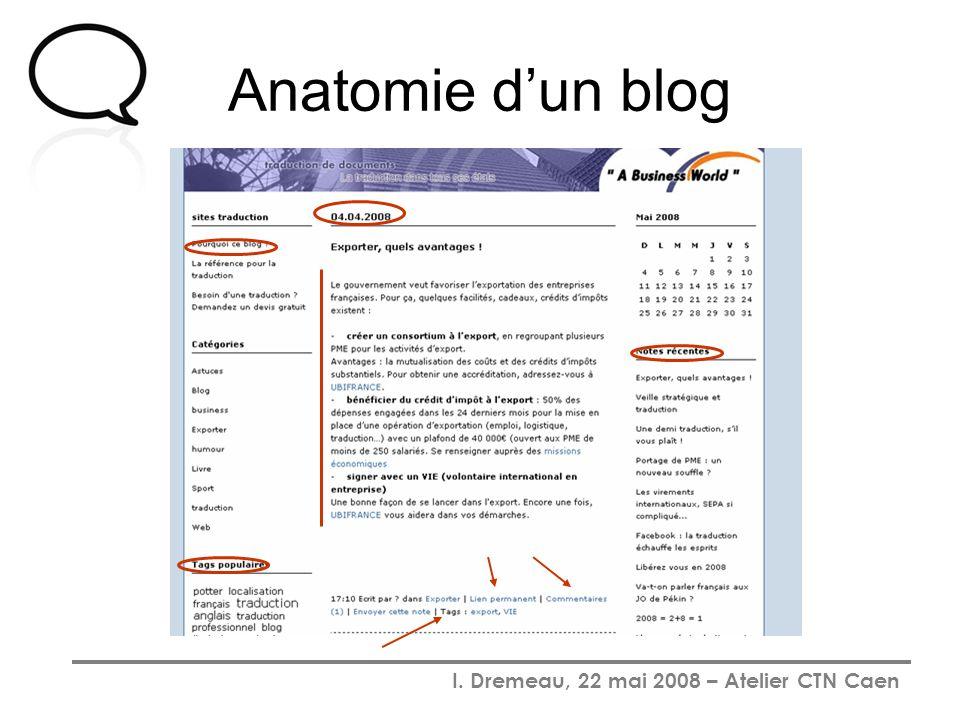 I. Dremeau, 22 mai 2008 – Atelier CTN Caen Anatomie dun blog