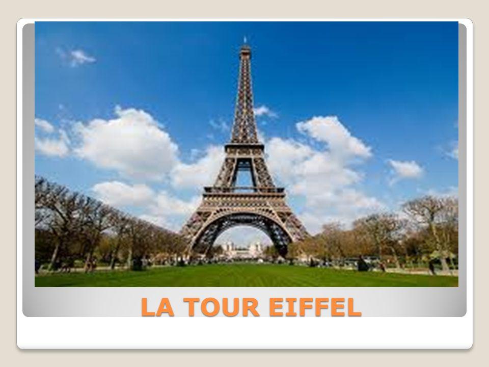 LA TOUR EIFFEL LA TOUR EIFFEL