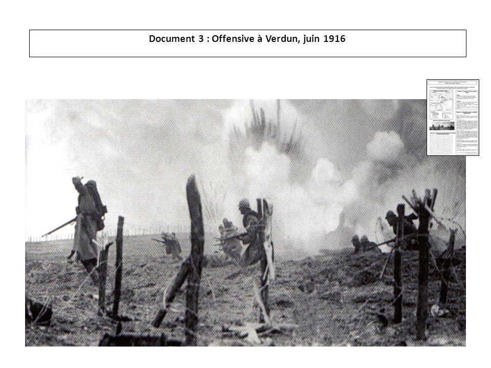 Document 3 : Offensive à Verdun, juin 1916