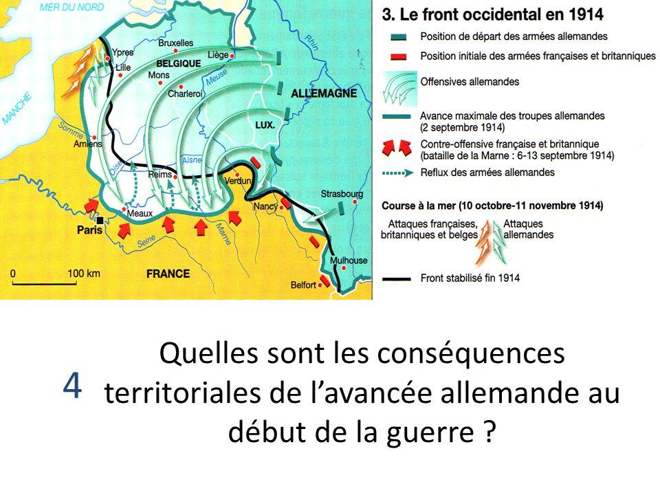 4 Quelles sont les conséquences territoriales de lavancée allemande au début de la guerre ?