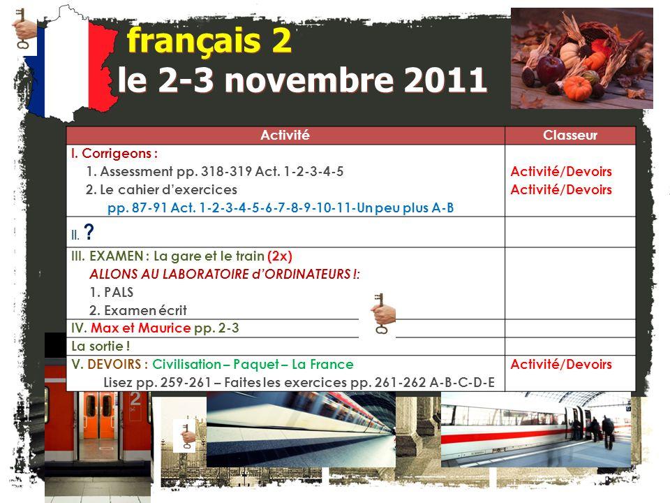 français 2 le 2-3 novembre 2011 ActivitéClasseur I.