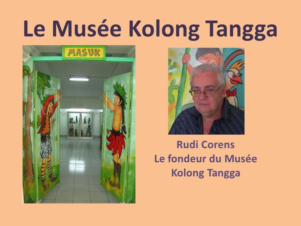 Le Musée Kolong Tangga Rudi Corens Le fondeur du Musée Kolong Tangga