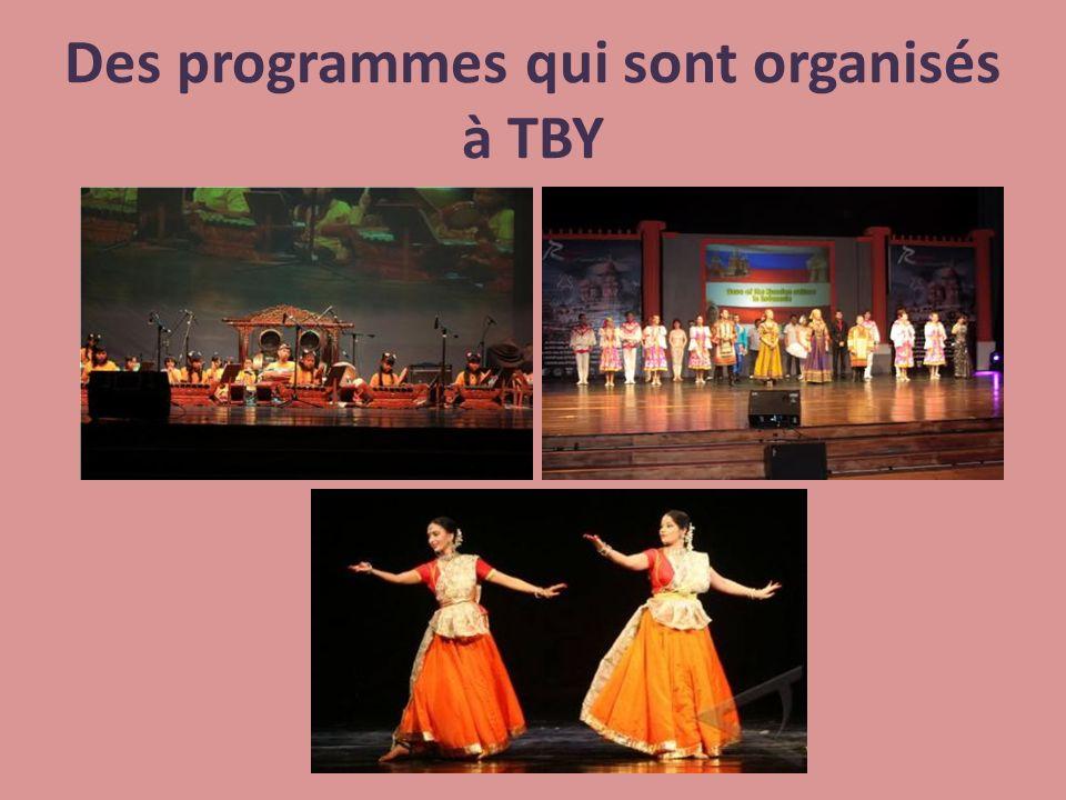 Des programmes qui sont organisés à TBY