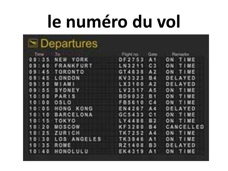 le numéro du vol