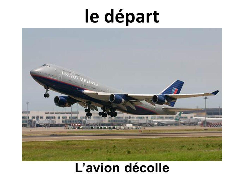 le départ Lavion décolle