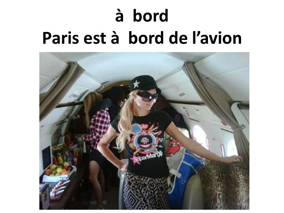 à bord Paris est à bord de lavion