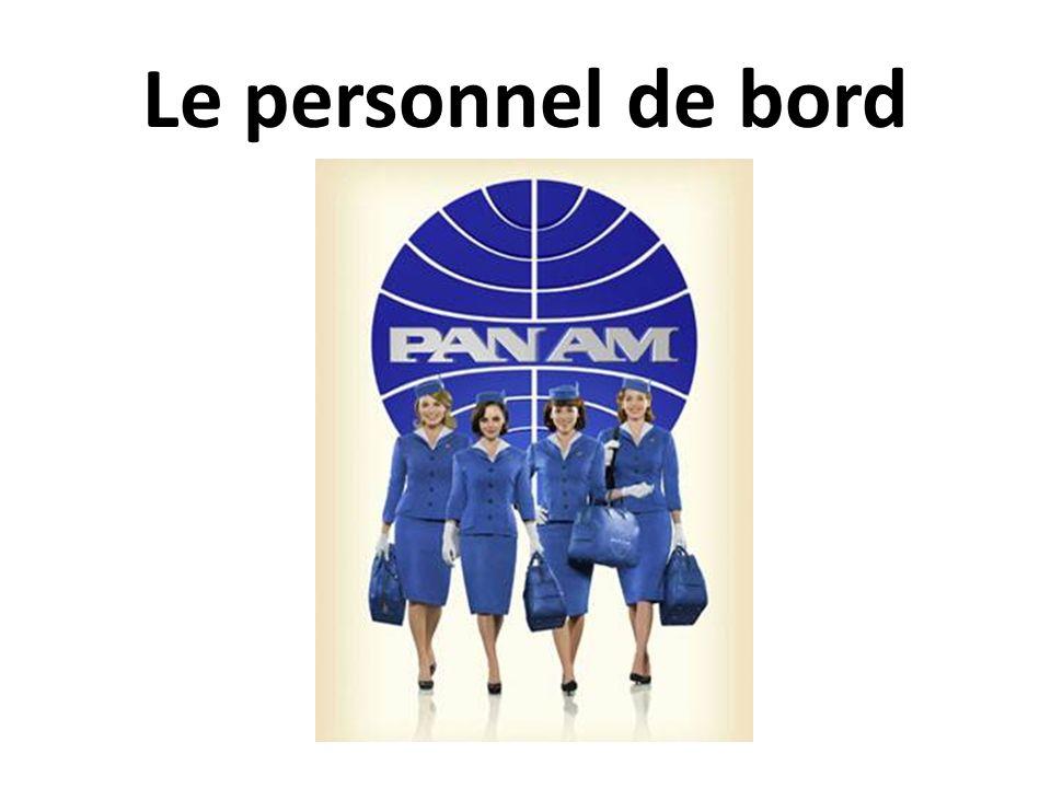 Le personnel de bord