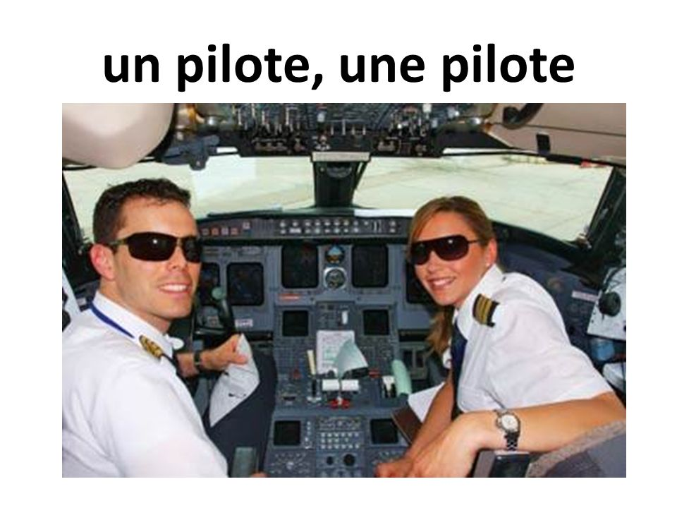 un pilote, une pilote